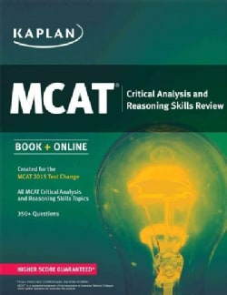Kaplan MCAT Critical Analysis and Reasoning Skills Review (Paperback)