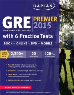 Kaplan GRE Premier 2015: With 6 Practice Tests