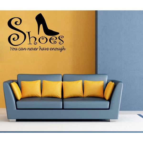 'Shoes - You can never have enough' Vinyl Wall Decal