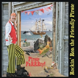 ROCKIN' RON THE FRIENDLY PIRATE - PIRATE PARRRTY!