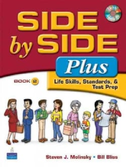 Side by Side Plus 2: Life Skills, Standards, & Test Prep