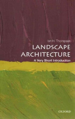 Landscape Architecture: A Very Short Introduction (Paperback)