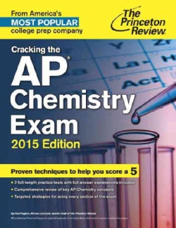 The Princeton Review Cracking the AP Chemistry Exam 2015 (Paperback)