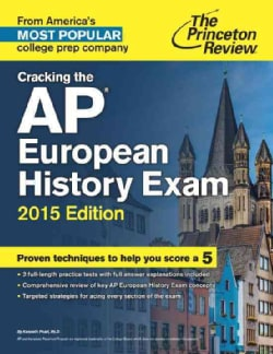 The Princeton Review Cracking the AP European History Exam 2015 (Paperback)
