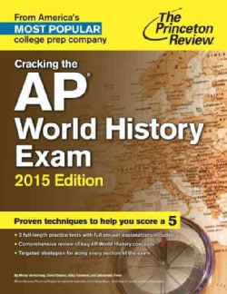The Princeton Review Cracking the AP World History Exam 2015 (Paperback)