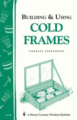 Building & Using Cold Frames (Paperback)