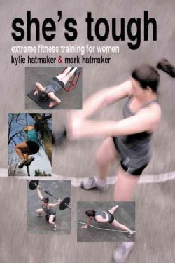 She's Tough: Extreme Fitness Training for Women (Paperback)