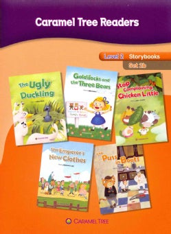 Caramel Tree Readers, Level 2: Storybook Set 2b: The Ugly Duckling, Goldilocks and the Three Bears, Stop Complain... (Paperback)