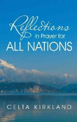 Reflections in Prayer for All Nations (Paperback)