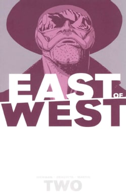 East of West 2: We Are All One (Paperback)