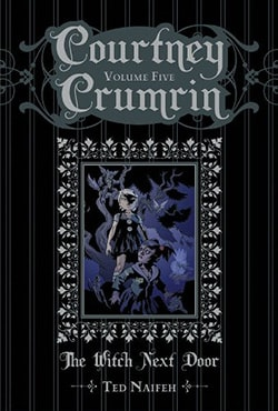 Courtney Crumrin 5: The Witch Next Door (Hardcover)