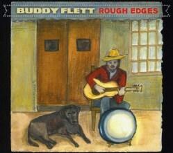 BUDDY FLETT - ROUGH EDGES