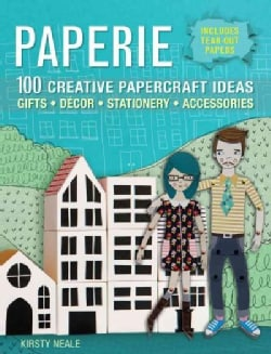 Paperie: 100 Creative Papercraft Ideas for Gifts, Decor, Stationery, and Accessories (Paperback)
