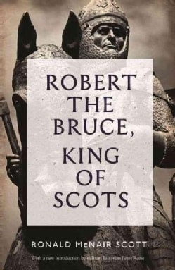 Robert the Bruce, King of Scots (Paperback)
