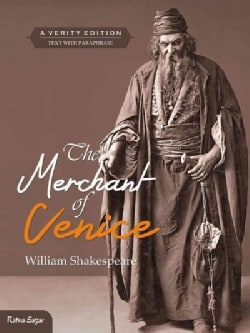 The Merchant of Venice: Text With Paraphrase: A Verity Edition (Paperback)