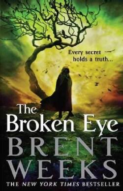 The Broken Eye (Hardcover)