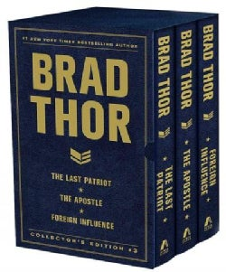 Brad Thor Collector's Edition 3: The Last Patriot / The Apostle / Foreign Influence (Hardcover)