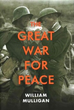 The Great War For Peace (Hardcover)