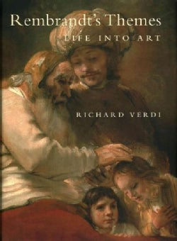 Rembrandt's Themes: Life into Art (Hardcover)
