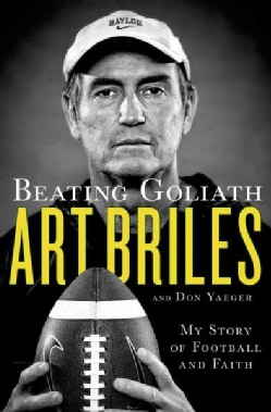 Beating Goliath: My Story of Football and Faith (Hardcover)