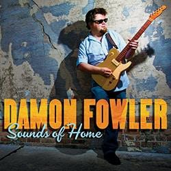 Damon Fowler - Sounds of Home