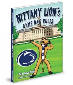 Nittany Lion's Game Day Rules (Hardcover)