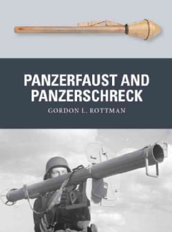 Panzerfaust and Panzerschreck: German Anti-tank Weapons 1939-45 (Paperback)