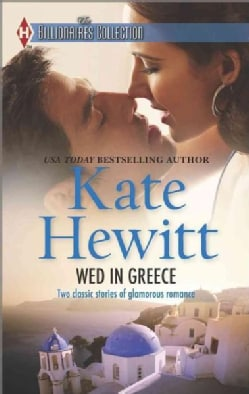 Wed in Greece: The Greek Tycoon's Convenient Bride / Bound to the Greek (Paperback)