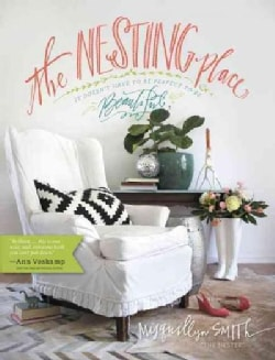 The Nesting Place: It Doesn't Have to Be Perfect to Be Beautiful (Hardcover)
