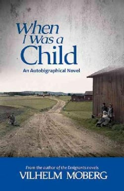 When I Was a Child: An Autobiographical Novel (Paperback)