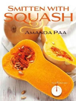 Smitten With Squash (Paperback)