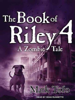 The Book of Riley 4: A Zombie Tale (CD-Audio)