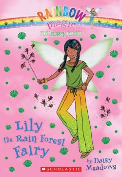 Lily the Rain Forest Fairy (Paperback)