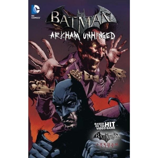 Batman Arkham Unhinged 3: Arkham Unhinged (Paperback) 12197429