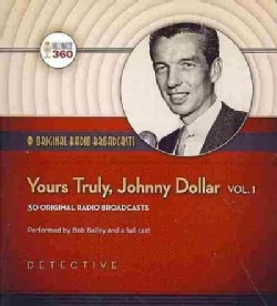 Yours Truly, Johnny Dollar: Audio Theater Edition (CD-Audio)