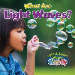 What Are Light Waves? (Paperback)
