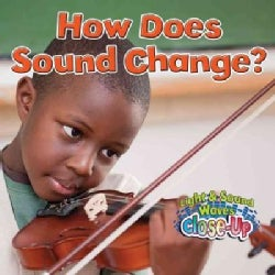 How Does Sound Change? (Paperback)