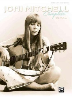 Joni Mitchell Complete So Far: Guitar Songbook Edition (Hardcover)