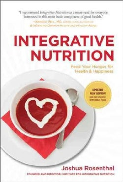 Integrative Nutrition: Feed Your Hunger for Health & Happiness (Hardcover)