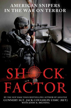 Shock Factor: American Snipers in the War on Terror (Hardcover)