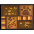 'Isn't Complete' Ready-to-Hang Pet Plaque