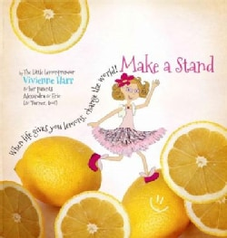Make a Stand: When Life Gives You Lemons, Change the World! (Hardcover)