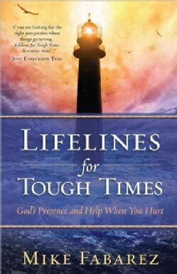 Lifelines for Tough Times (Paperback)