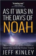 As It Was in the Days of Noah: Warnings from Bible Prophecy About the Coming Global Storm (Paperback)