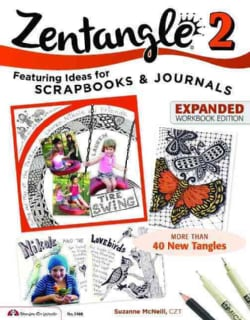 Zentangle 2: Featuring Ideas for Scrapbooks & Journals (Paperback)
