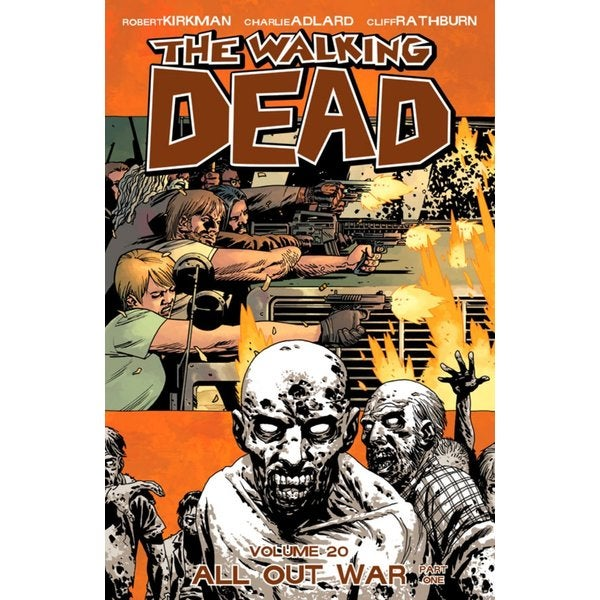 The Walking Dead 20: All Out War (Paperback)