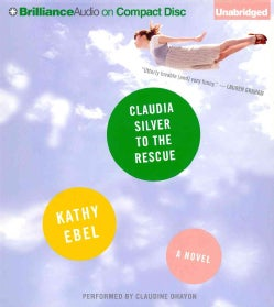 Claudia Silver to the Rescue (CD-Audio)