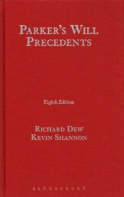 Parker's Will Precedents (Hardcover)