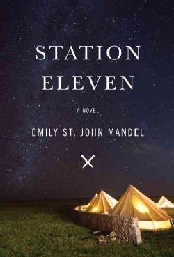 Station Eleven (Hardcover)