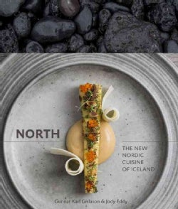 North: The New Nordic Cuisine of Iceland (Hardcover)